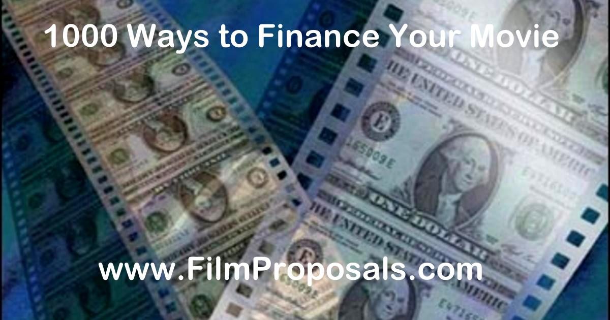 1000 Ways to Finance Your Movie