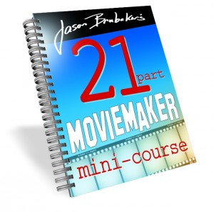 21 Part Movie Maker Mini-Course
