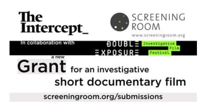 Intercept, ScreeningRoom and the Double Exposure Short Investigative Film Grant
