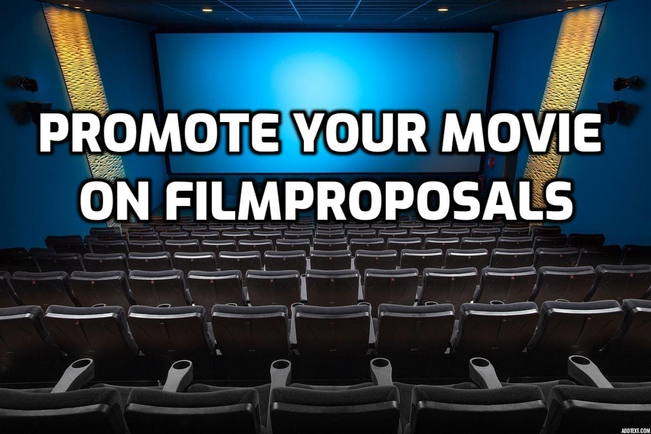 Promote Your Movie on FilmProposals