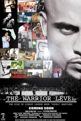 The Warrior Level The Rise of Rene Level Martinez