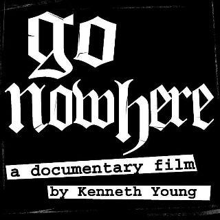 Go Nowhere Documentary