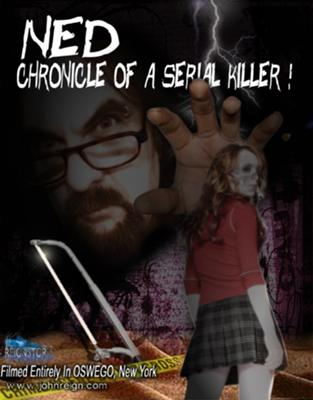 Ned...Chronicle of a Serial Killer Movie