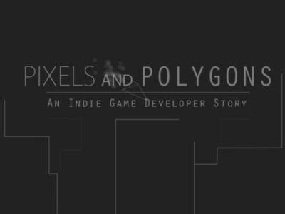 Pixels and Polygon Documentary