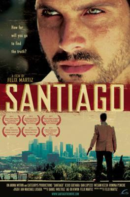 SANTIAGO The Award-Winning Feature Film (Jesus Guevara as Santiago)