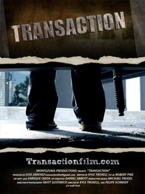 Transaction | New Movie Trailer  2011