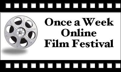 Once a Week Online Film Festival