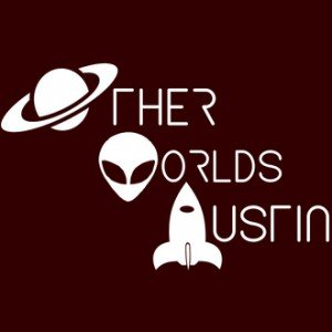 Other Worlds Austin SciFi Film Festival
